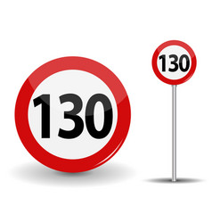 Round red road sign speed limit 130 kilometers per vector