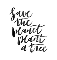 Save the planet hand written inscription vector