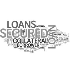a quick guide to secured loans text word cloud vector image vector image