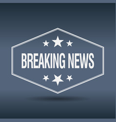 Breaking news hexagonal white label vector