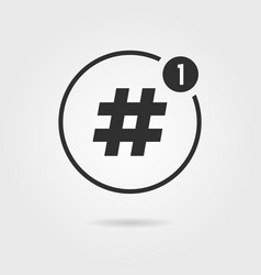 hashtag icon with notification vector image vector image