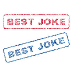 Best joke textile stamps vector