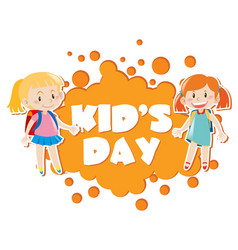 kids day poster with two girls in background vector image