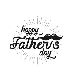 typography poster happy fathers day lettering vector image