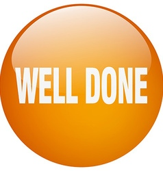 Well done orange round gel isolated push button vector