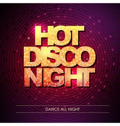Typography disco background hot disco night vector