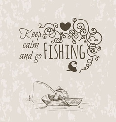 keep fishing sketch calm vector image