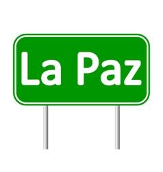 La paz road sign vector