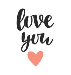 Love you hand written lettering vector