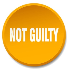 Not guilty orange round flat isolated push button vector