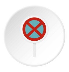 Clearway sign icon circle vector