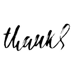 thanks handwritten inscription hand drawn vector image vector image