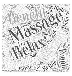 The benefits of massage therapy word cloud concept vector