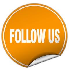 Follow us round orange sticker isolated on white vector
