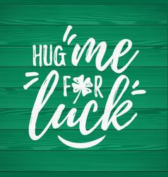 Hug me for luck handdrawn dry brush style vector