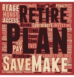 k Retirement Plan text background wordcloud vector image vector image