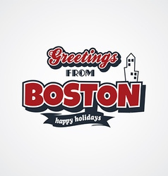 Boston vacation greetings theme vector
