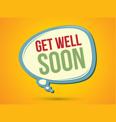 Get well soon text in balloon vector