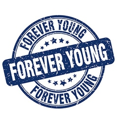 Forever young blue grunge round vintage rubber vector