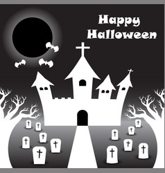 happy halloween - white castle under the black vector image vector image