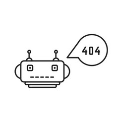 Thin line chatbot with 404 error vector