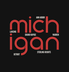 Michigan state t-shirt and apparel design vector