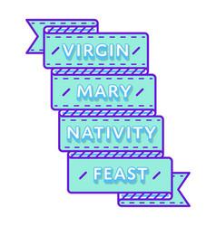 Virgin mary nativity feast greeting emblem vector