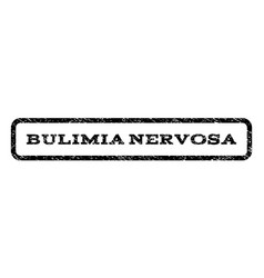 Bulimia nervosa watermark stamp vector