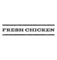 Fresh chicken watermark stamp vector