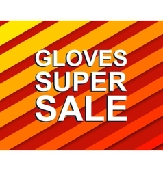 Red striped sale poster with gloves super sale vector
