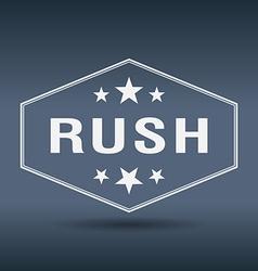 Rush hexagonal white vintage retro style label vector