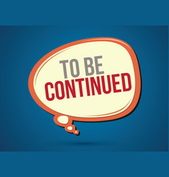 To be continued text vector