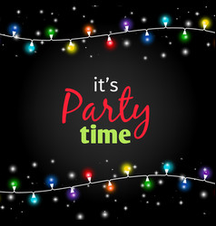 Colorful light garlands party time poster vector