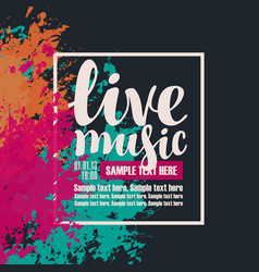 Poster live music with colorful abstract spots vector