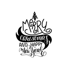 merry christmas and happy new year hand lettering vector image vector image