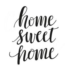 Home sweet home brush script modern calligraphy vector