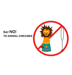 Say no to animal circuses vector