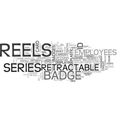 A quick look at badge reels text word cloud vector