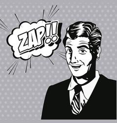 Man zap bubble speech style pop art vector