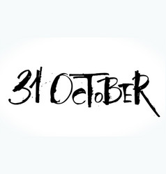31 oktober lettering for halloween vector image
