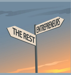 Entrepreneurs and the rest indication sign vector