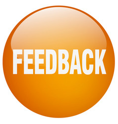 Feedback orange round gel isolated push button vector