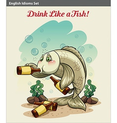 Drinking like a fish idiom vector