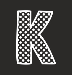 K alphabet letter with white polka dots on black vector