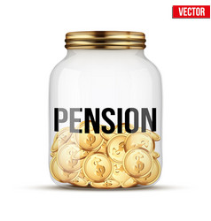 Saving money coin in jar with pension label vector
