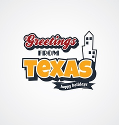 Texas vacation greetings theme vector
