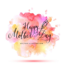 happy mother day watercolor card vector image