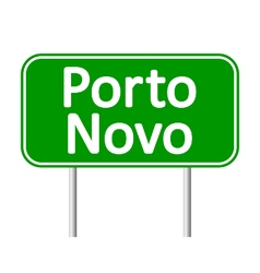 Porto novo road sign vector