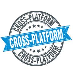 Cross-platform round grunge ribbon stamp vector