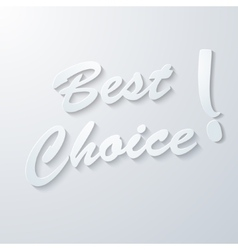 Best choice paper background vector image